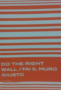 Do the right wall / Fai il muro giusto